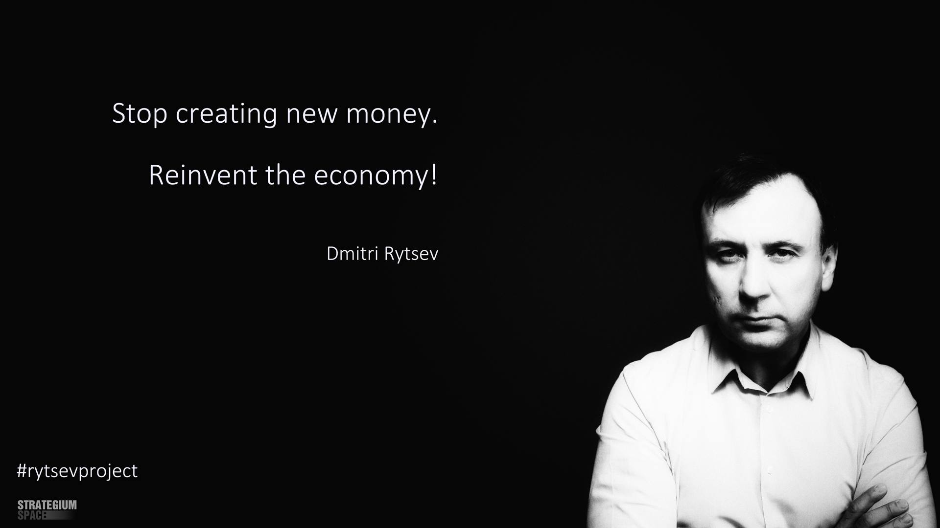 rytsevproject дмитрий рыцев rytsev reinvent the economy stop creating new money